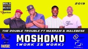 The Double Trouble - Moshomo ft. Masram & Malebese